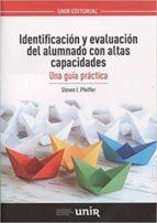 identificacion y evaluacion del alumnado con altas capacidades steven pfeiffer 9788416602834