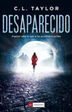 desaparecido (ebook)-c.l. taylor-9788416634934