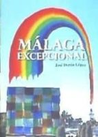 malaga excepcional josé durán lópez 9788416871834