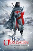 del norte a jerusalen (trilogia de las cruzadas i) jan guillou 9788416970834