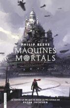 maquines mortals-philip reeve-9788417515034
