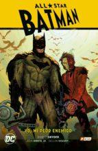 all star batman vol. 01: yo, mi peor enemigo scott snyder 9788417665234