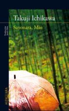 sayonara, mio-takuji ichikawa-9788420407234