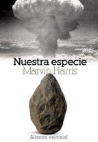 nuestra especie-marvin harris-9788420660134