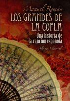 los grandes de la copla: historia de la cancion española manuel roman 9788420682334