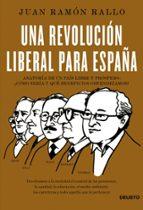 una revolucion liberal para españa-juan ramon rallo-9788423418534