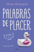 palabras de placer (trilogía del placer 2) (ebook)-elena montagud-9788425353734