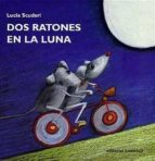 dos ratones en la luna lucia scuderi 9788426132734