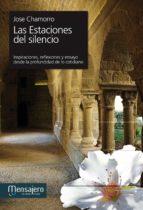 estaciones del silencio-jose chamorro-9788427133334
