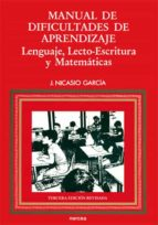 manual de dificultades de aprendizaje: lenguaje, lecto-escritura, matematicas (3ª ed.)-jesus nicasio garcia sanchez-9788427711334