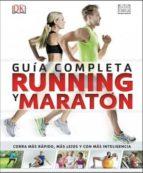 guia completa running y maraton 9788428216234