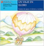 un viaje en globo (j) (letra de molde) 9788431635534