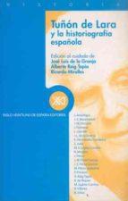 tuñon de lara y la historiografia española-9788432310034
