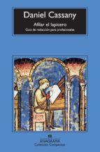 afilar el lapicero (ebook)-daniel cassany comas-9788433938534