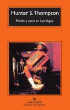 miedo y asco en las vegas (6ª ed.) hunter s. thompson 9788433967534