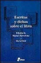 escritos y dichos sobre el libro-manuel bartolome-9788435091534