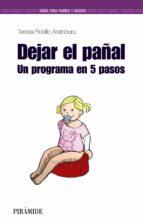 Dejar el pañal: un programa en 5 pasos por Teresa rosillo aramburu 978-8436831634 PDF iBook EPUB