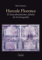hercule florence-boris kossoy-9788437636634