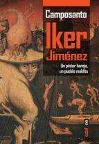 camposanto: un pintor hereje, un pueblo maldito-iker jimenez-9788441437234
