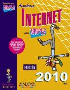 asombroso internet para torpes (ed. 2010) 9788441527034