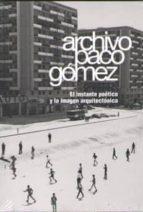 archivo paco gomez (ed. bilingüe ingles-español)-9788445135334
