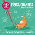 fisica cuantica (futuros genios) carlos pazos 9788448851934