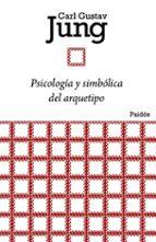 psicologia y simbolica del arquetipo manuel gimenez 9788449326134