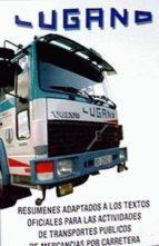 temario: capacitacion transporte de mercancias. resumenes adaptad os a los textos oficiales para las actividades de transportes publicos de mercancias por carretera (11ª ed) 9788460770534