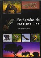 fotografos de naturaleza-jose luis gonzalez grande-9788461704934