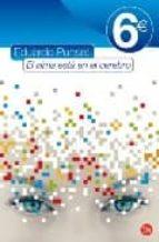 el alma esta en el cerebro (pdl ed. 6e 2009) eduardo punset 9788466317634