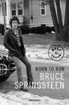 born to run (edición en lengua española)-bruce springsteen-9788466342834