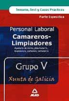 camareros limpiadores de la xunta de galicia: temario y test (gru po v) 9788466550734