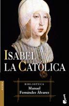 isabel la catolica-manuel fernandez alvarez-9788467021134