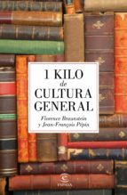 1 kilo de cultura general (ebook) florence braunstein jean françois pepin 9788467046434