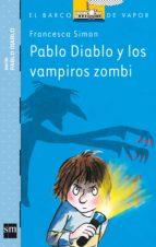 pablo diablo y los vampiros zombis francesca simon 9788467563634