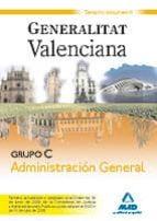 GRUPO C ADMINISTRACION GENERAL. GENERALITAT VALENCIANA. TEMARIO. VOLUMEN II