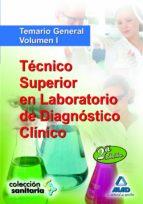 tecnico superior en laboratorio de diagnostico clinico: temario g eneral volumen i (2ª edicion) 9788467631234
