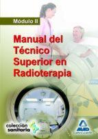 manual del tecnico superior en radioterapia. modulo ii.-9788467644234