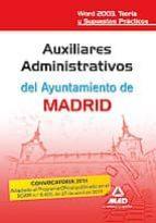AUXILIARES ADMINISTRATIVOS DEL AYUNTAMIENTO DE MADRID. WORD 2003. TEORIA Y SUPUESTROS PRACTICOS