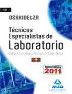 TECNICOS ESPECIALISTAS DE LABORATORIO DEL SERVICIO VASCO DE SALUD /OSAKIDETZA. TEST