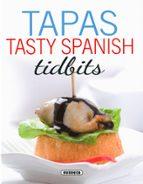 tapas   tasty spanish tidbits concha lopez 9788467748734