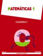 matemáticas 1. cuaderno 3. 9788467864434