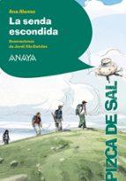 El libro de La senda escondida autor ANA ALONSO PDF!