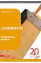 CARPINTEROS INSTITUCIONES PUBLICAS. TEMARIO VOL. I.
