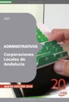 ADMINISTRATIVOS CORPORACIONES LOCALES DE ANDALUCIA. TEST