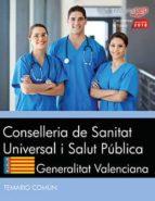 conselleria de sanitat universal i salut pública. generalitat valenciana. temario común-9788468186634