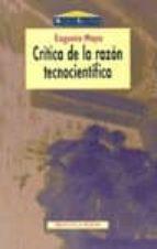 critica de la razon tecnocientifica eugenio moya 9788470305634