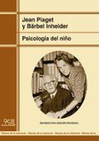 psicología del niño-jean piaget-9788471128034