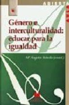 genero e interculturalidad, educar para la igualdad 9788471337634