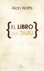 el libro del tabu alan (1915 1973) watts 9788472452534